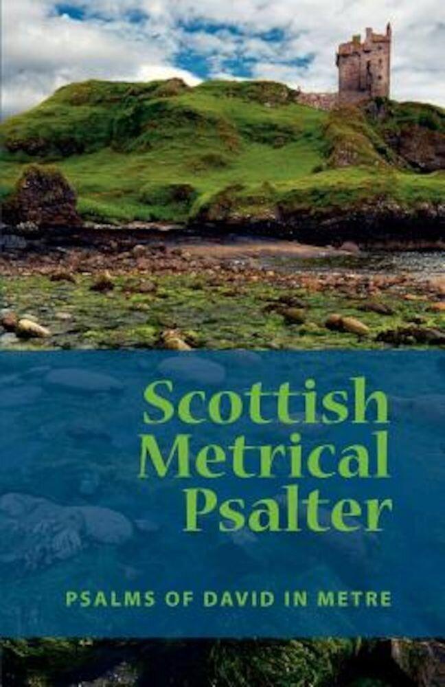 Scottish Metrical Psalter, Paperback