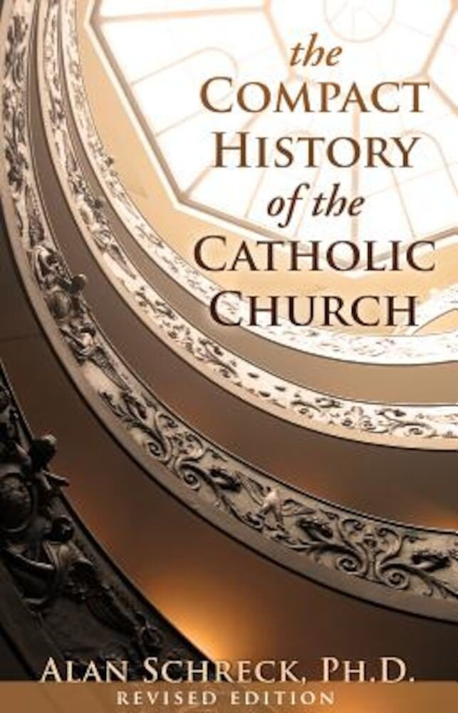 The Compact History of the Catholic Church, Paperback