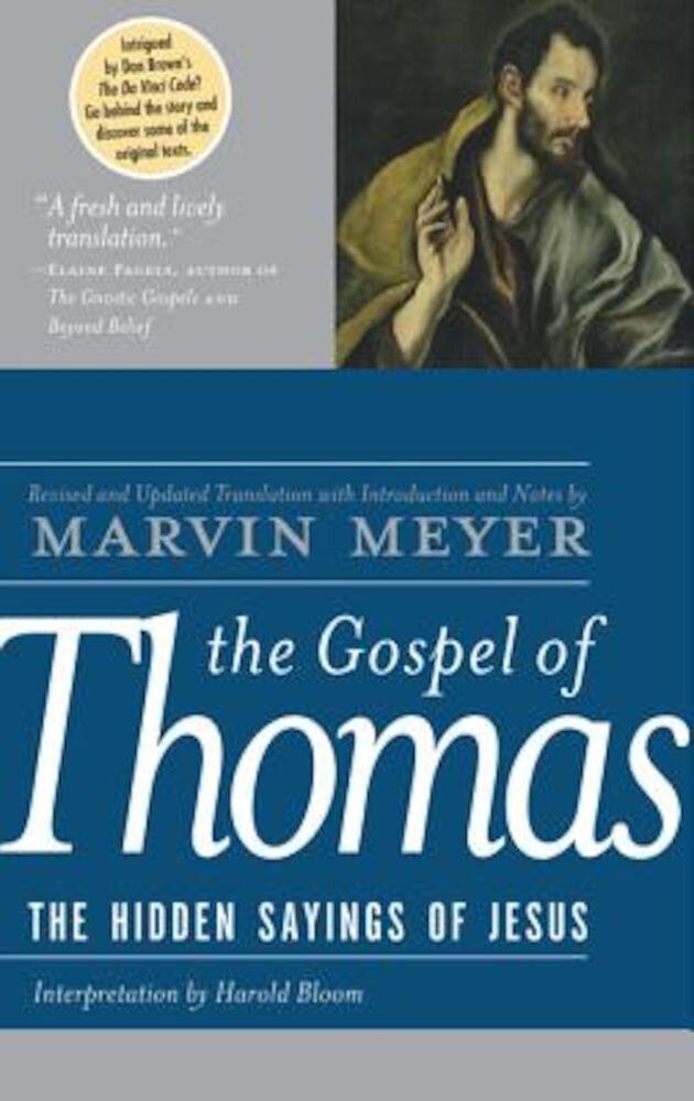 The Gospel of Thomas: The Hidden Sayings of Jesus, Hardcover