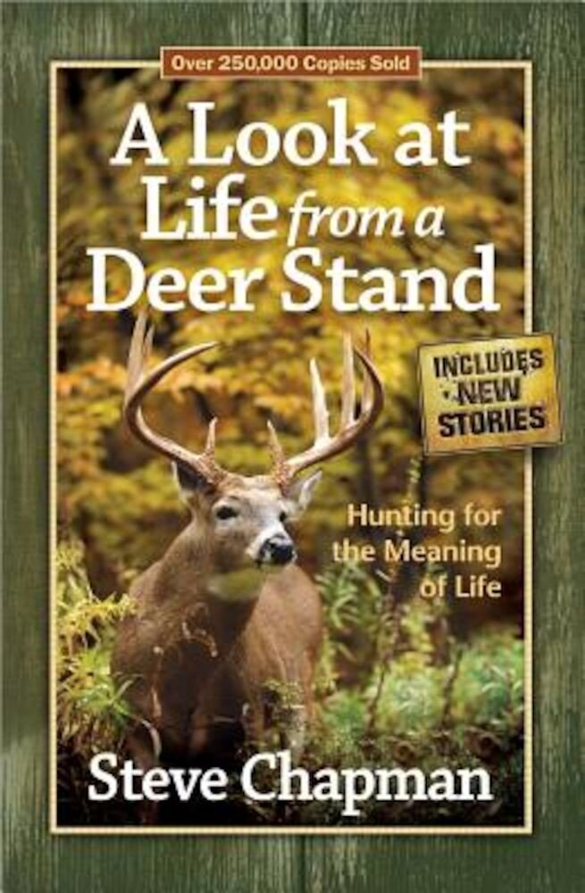 A Look at Life from a Deer Stand, Paperback
