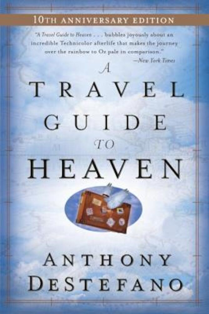 A Travel Guide to Heaven, Paperback