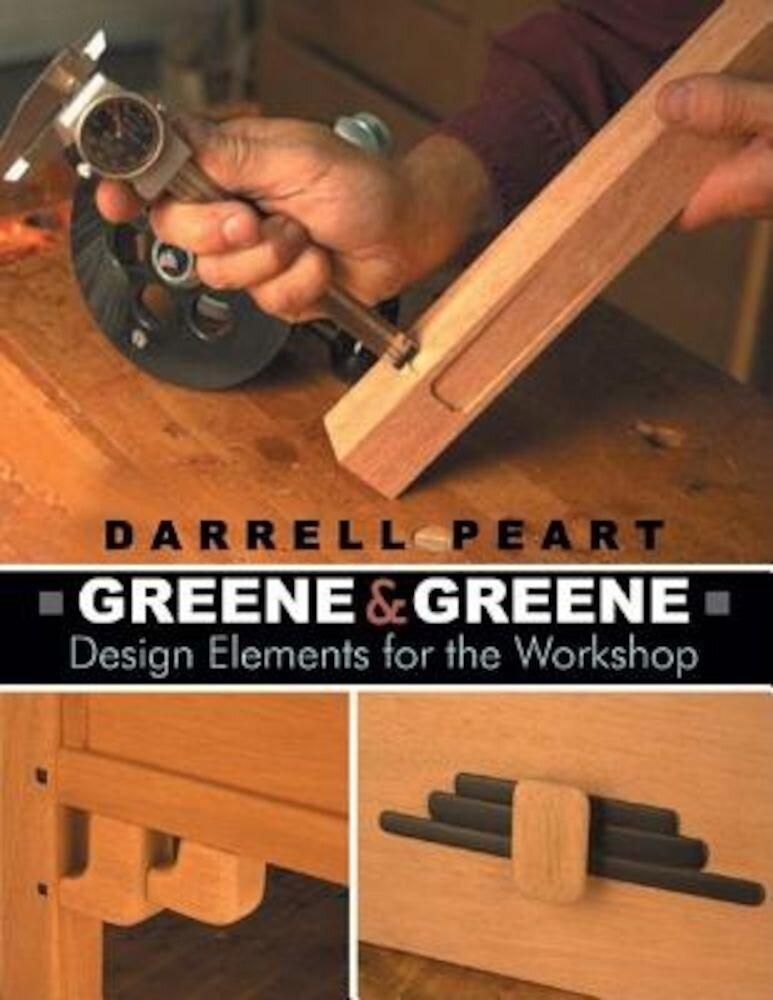Greene & Greene: Design Elements for the Workshop, Paperback