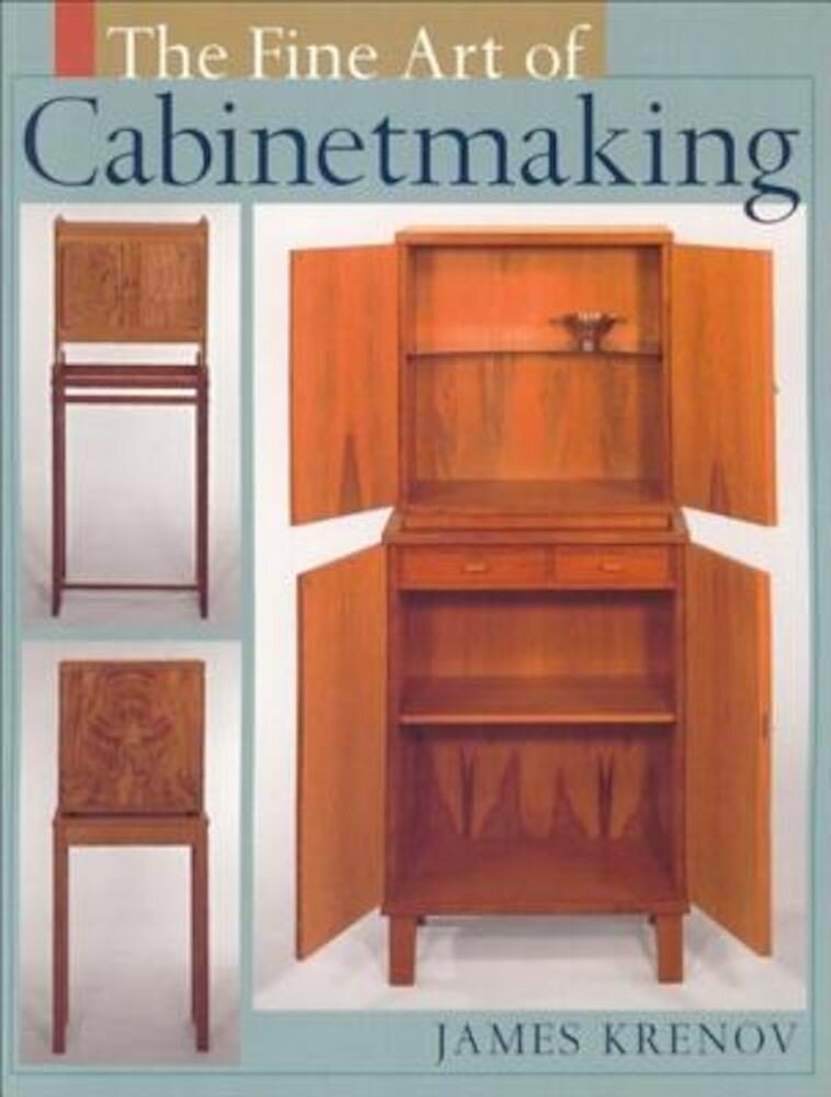 The Fine Art of Cabinetmaking, Paperback