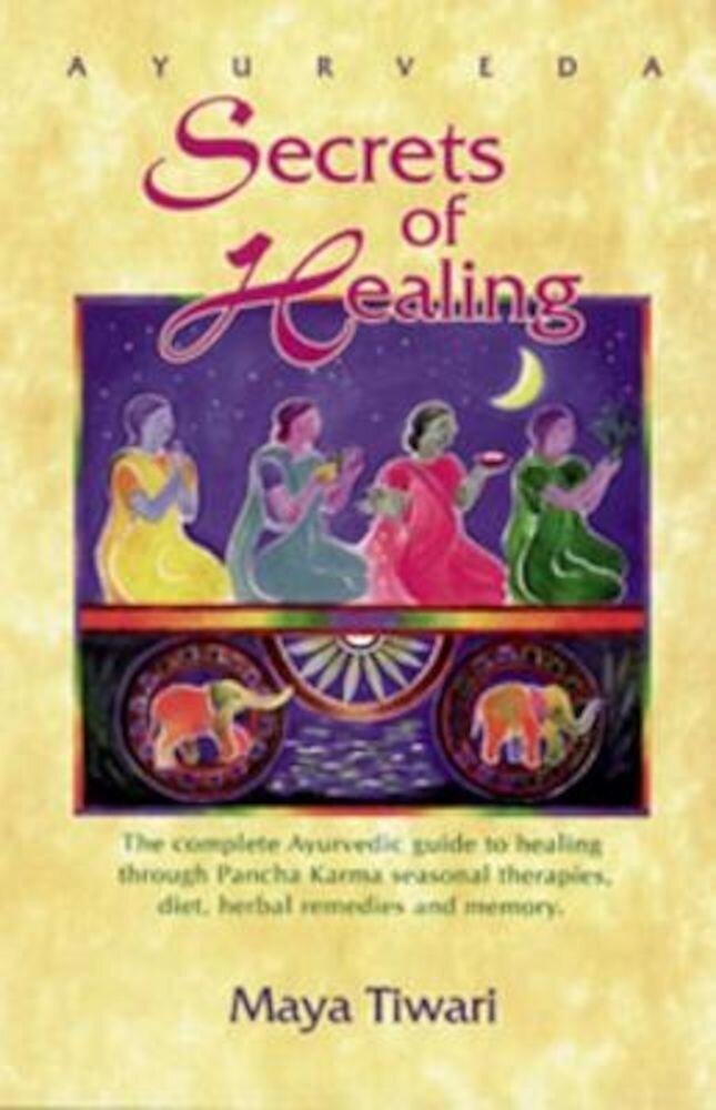 Ayurveda Secrets of Healing, Paperback