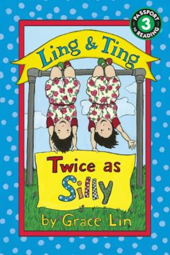 Ling & Ting: Twice as Silly, Paperback