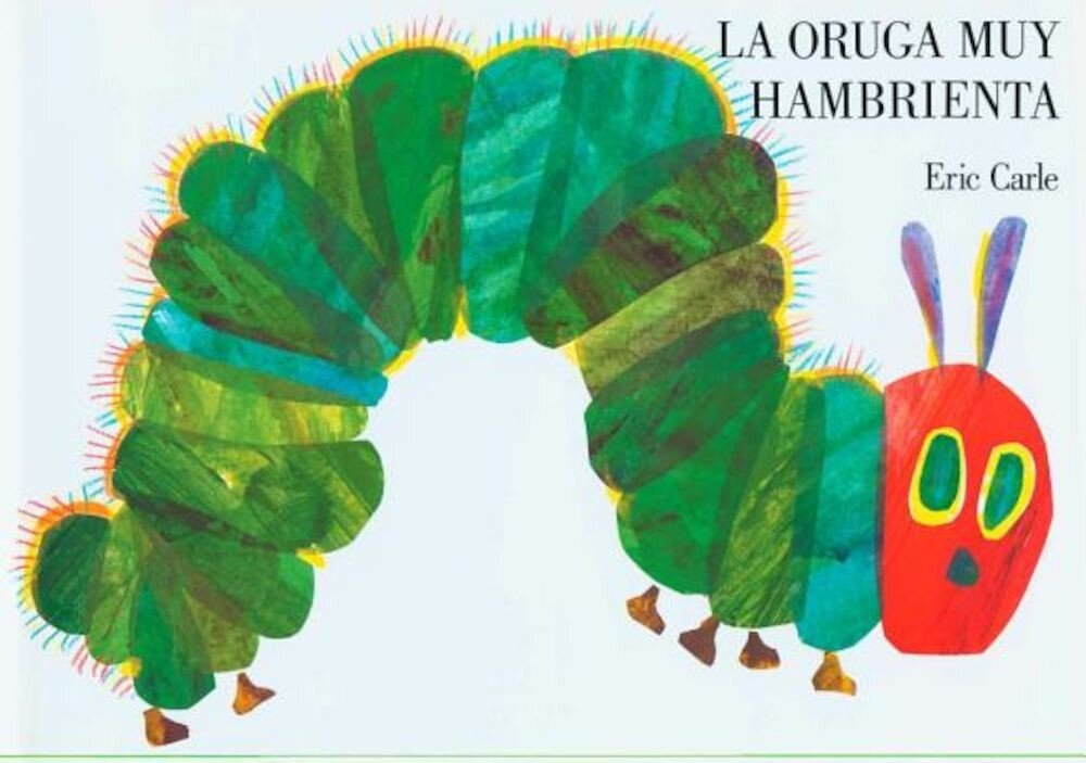 La Oruga Muy Hambrienta: Board Book, Hardcover