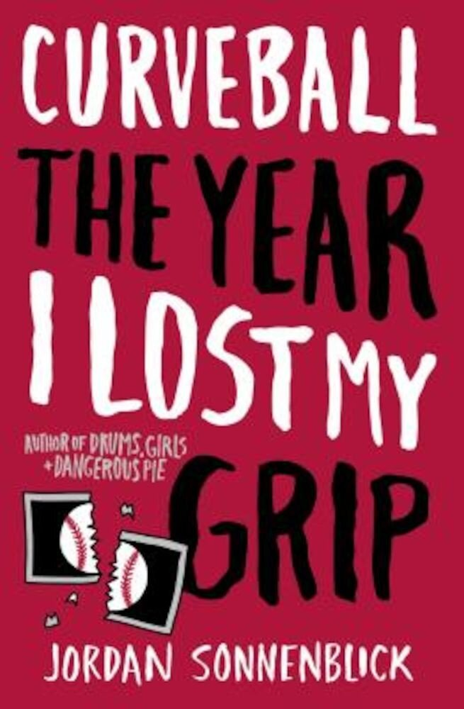 Curveball: The Year I Lost My Grip, Paperback
