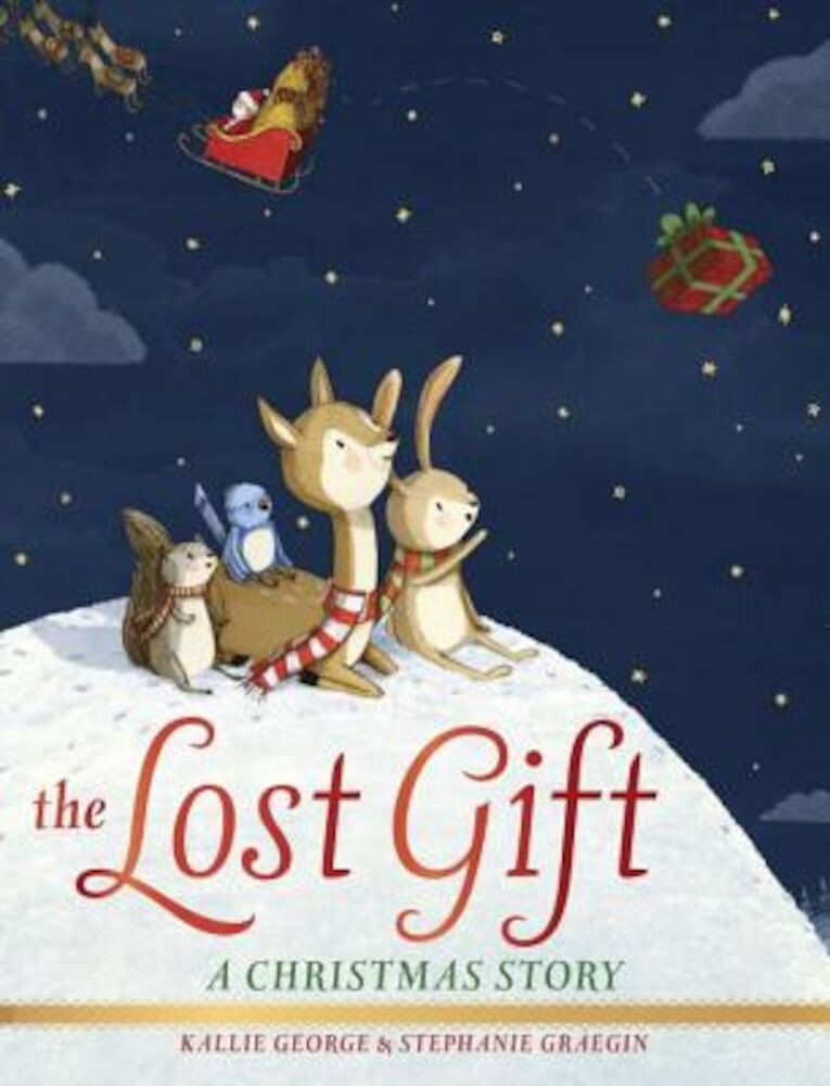 The Lost Gift: A Christmas Story, Hardcover
