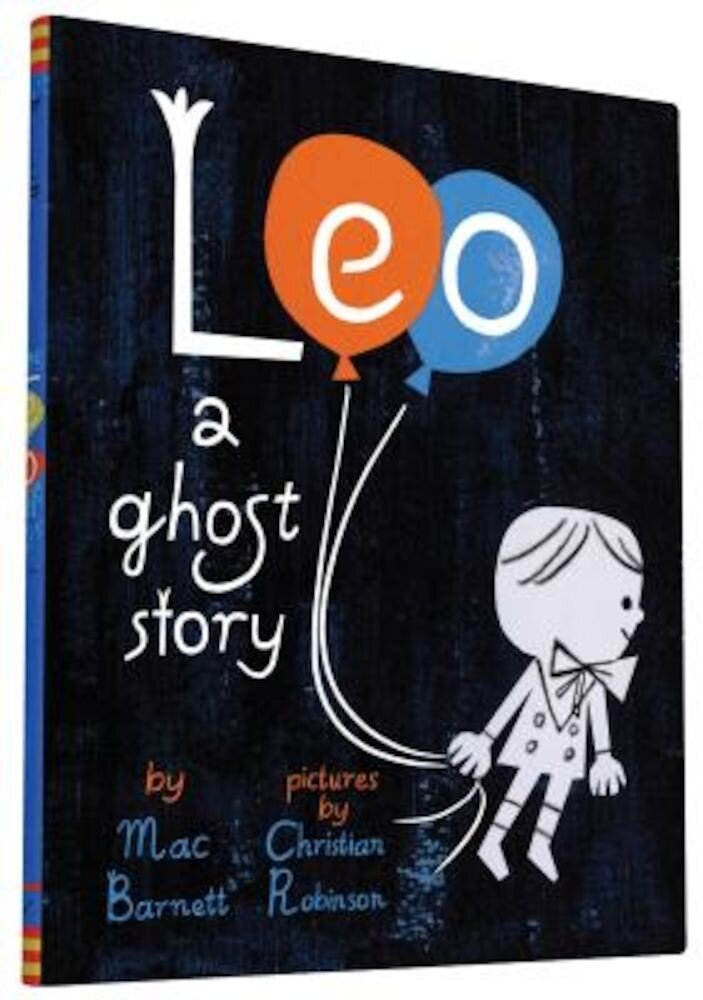 Leo: A Ghost Story, Hardcover