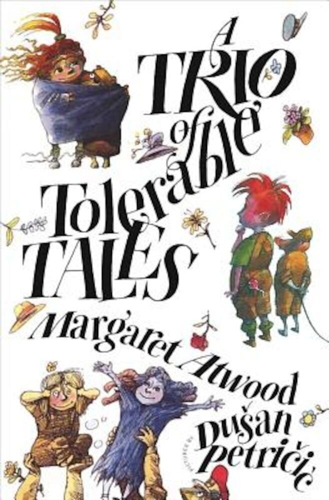 A Trio of Tolerable Tales, Hardcover