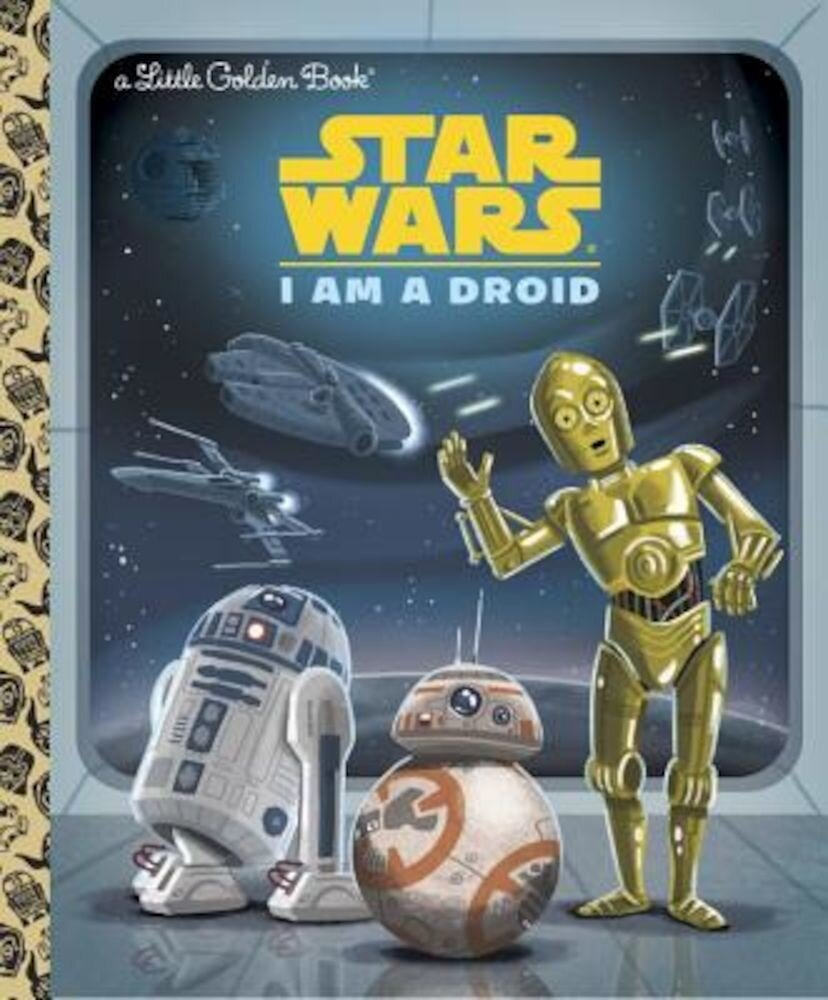 I Am a Droid (Star Wars), Hardcover