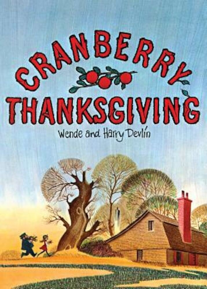 Cranberry Thanksgiving, Hardcover
