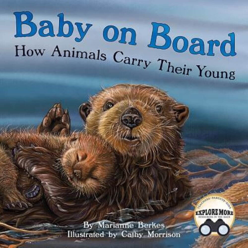 Baby on Board: How Animals Carry Their Young, Paperback