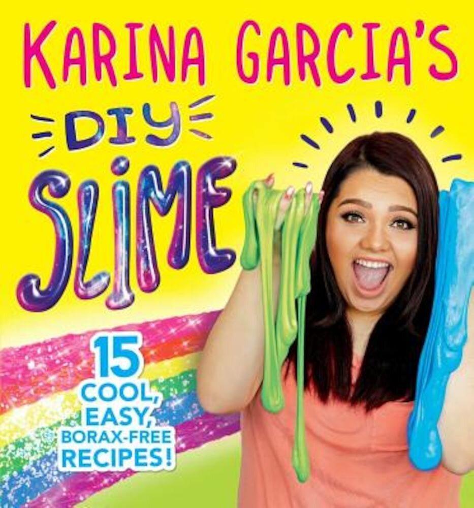 Karina Garcia's DIY Slime, Paperback