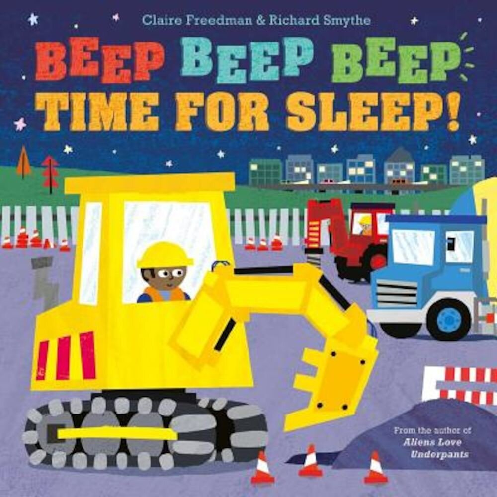 Beep Beep Beep Time for Sleep!, Hardcover