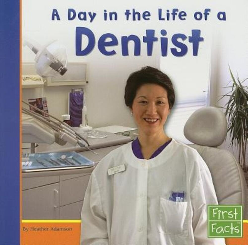 A Day in the Life of a Dentist, Paperback