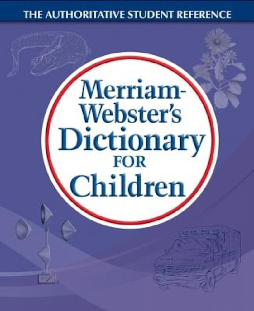 Merriam-Webster's Dictionary for Children, Paperback