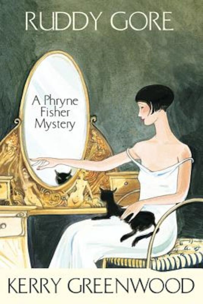 Ruddy Gore: A Phryne Fisher Mystery, Paperback