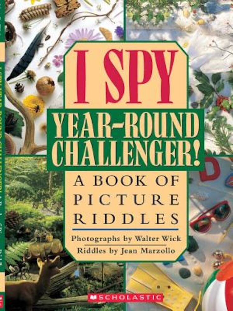 I Spy Year Round Challenger: A Book of Picture Riddles, Hardcover