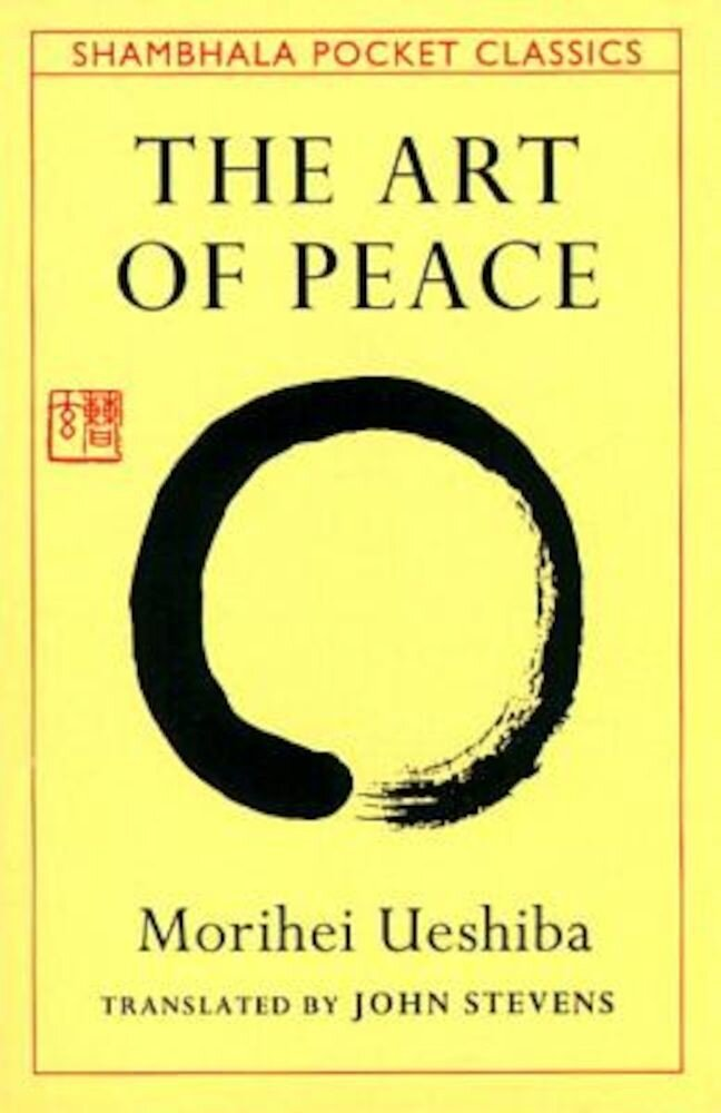 The Art of Peace, Paperback