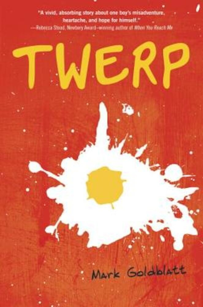Twerp, Hardcover