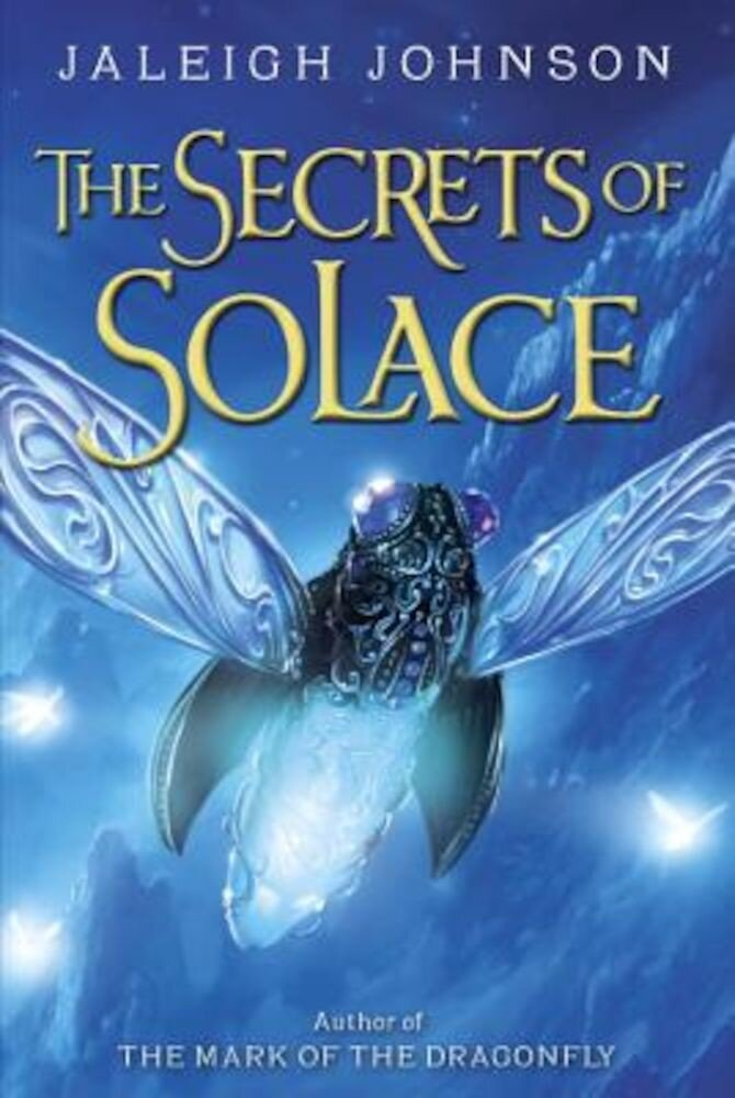 The Secrets of Solace, Hardcover