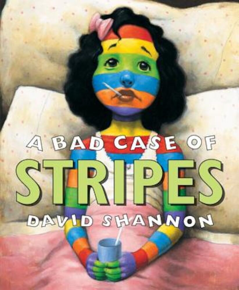 A Bad Case of Stripes, Hardcover