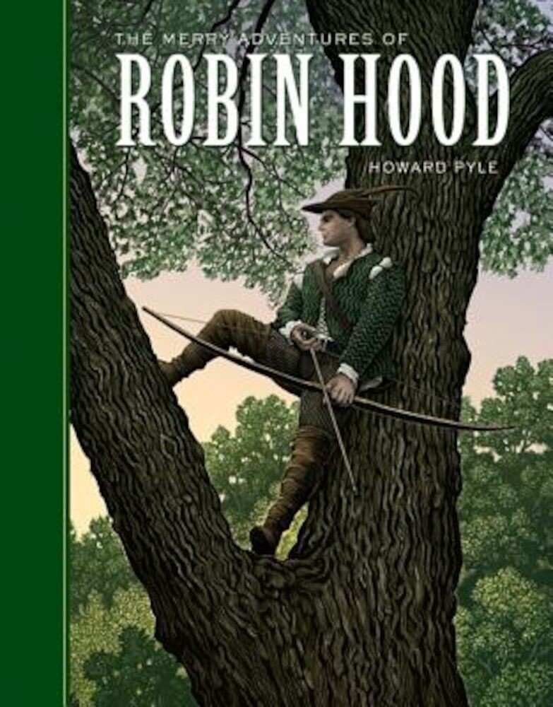The Merry Adventures of Robin Hood, Hardcover