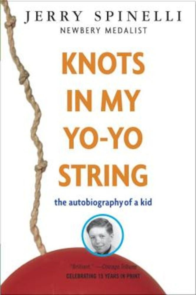 Knots in My Yo-Yo String: The Autobiography of a Kid, Paperback
