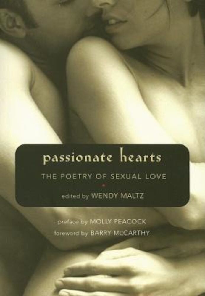 Passionate Hearts: The Poetry of Sexual Love, Paperback
