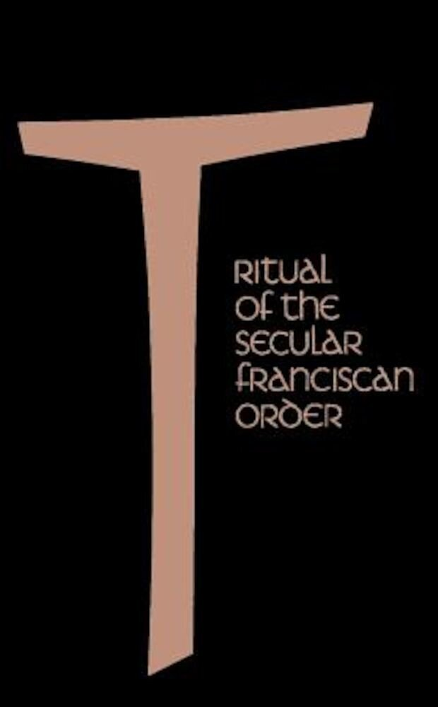 Ritual of the Secular Franciscan Order, Paperback