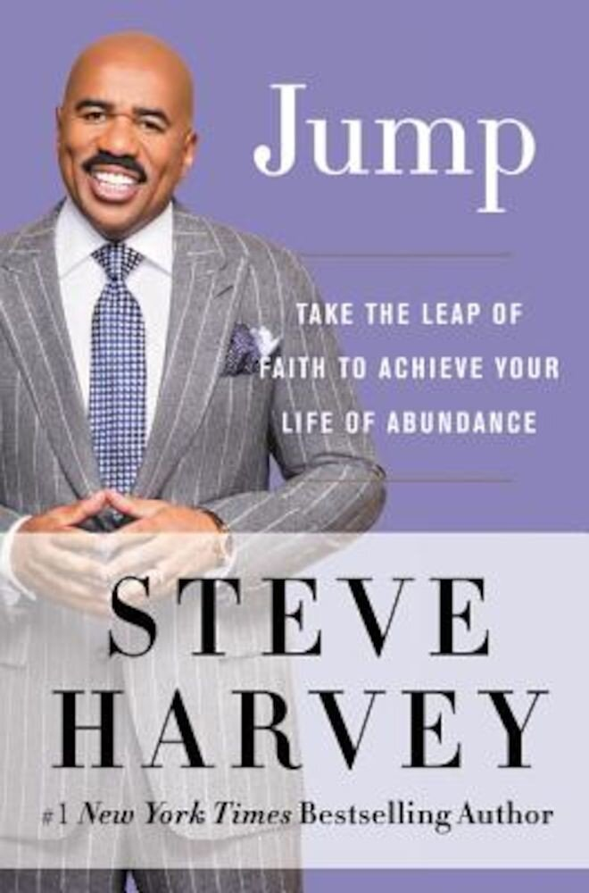 Jump: Take the Leap of Faith to Achieve Your Life of Abundance, Hardcover