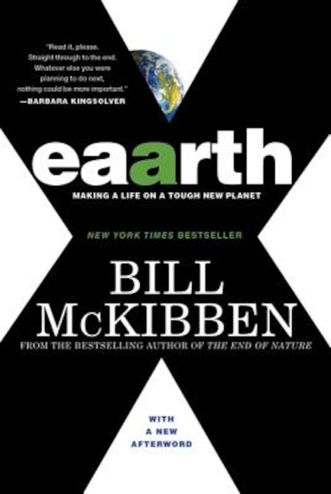 Eaarth: Making a Life on a Tough New Planet, Paperback