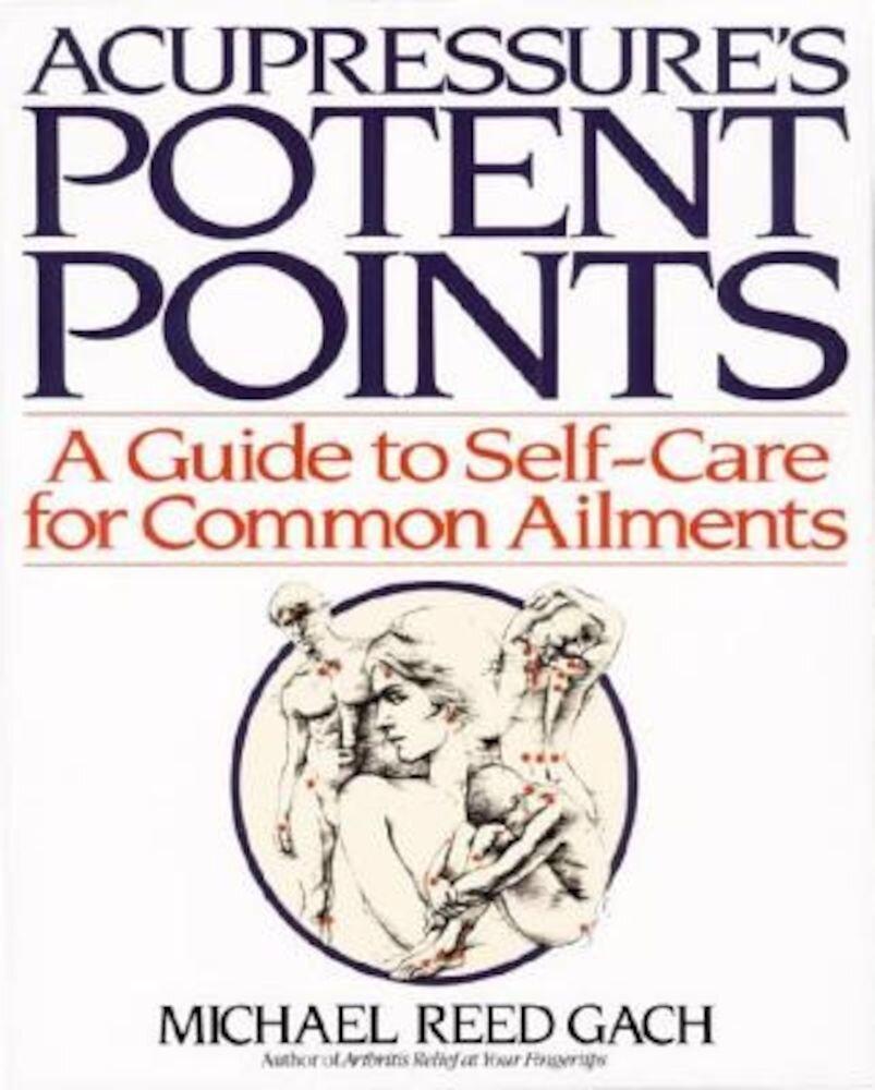 Acupressures Potent Points, Paperback