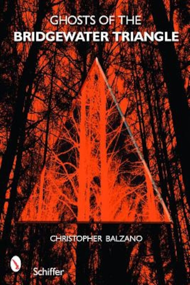 Ghosts of the Bridgewater Triangle, Paperback
