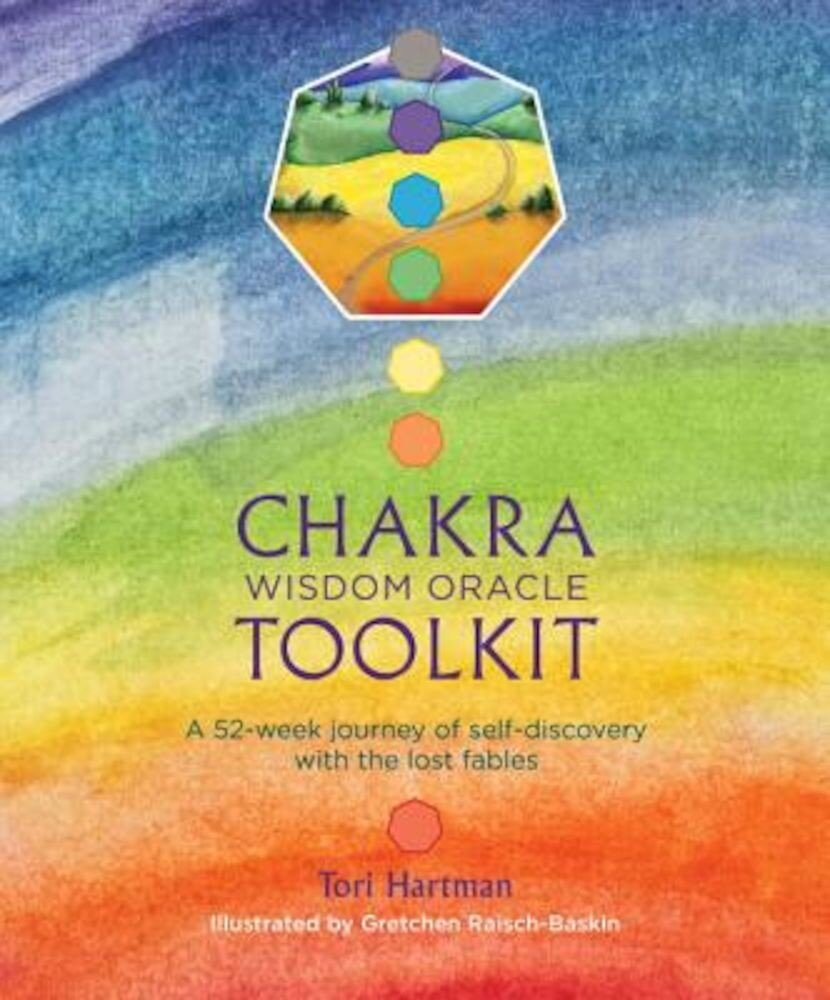 Chakra Wisdom Oracle Toolkit: A 52-Week Journey of Self-Discovery with the Lost Fables, Paperback