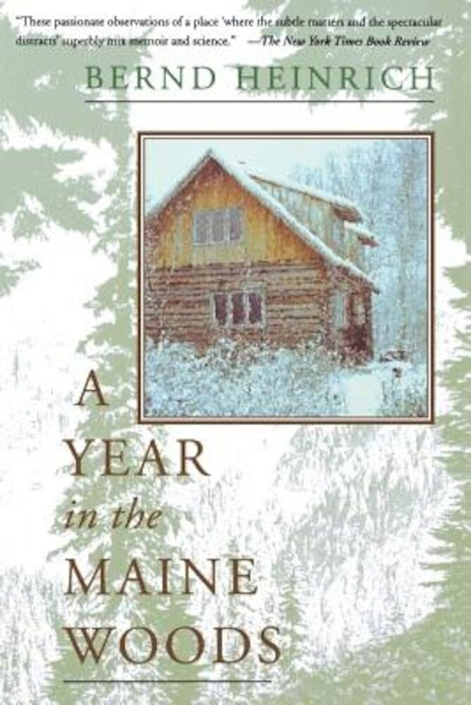 A Year in the Maine Woods, Paperback