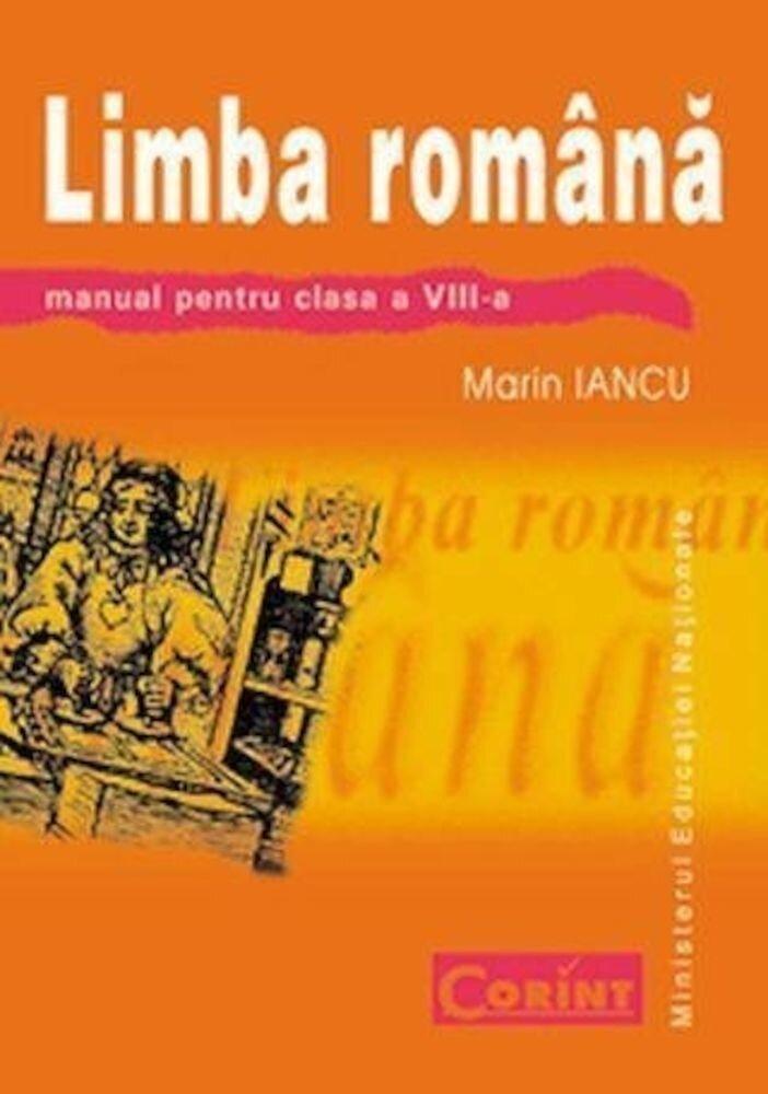 Coperta Carte Limba si literatura romana. Manual pentru clasa a VIII-a