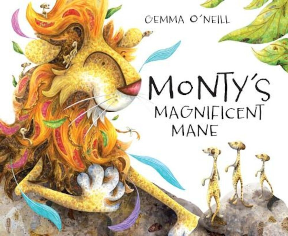 Monty's Magnificent Mane, Hardcover