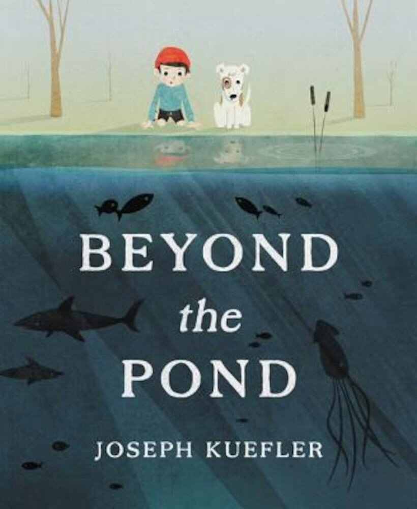 Beyond the Pond, Hardcover