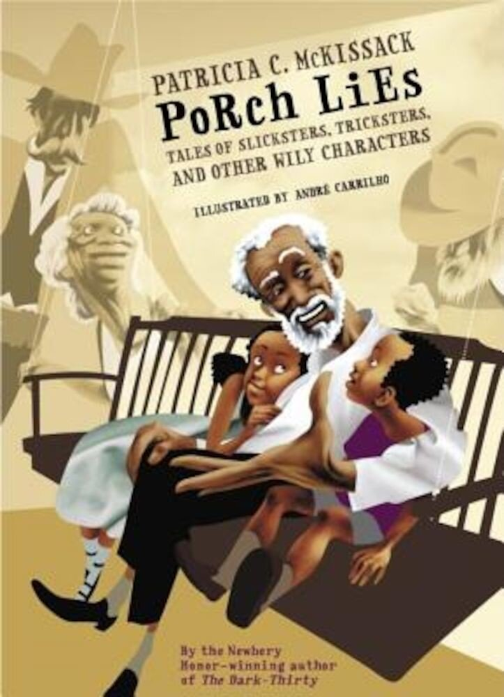 Porch Lies: Tales of Slicksters, Tricksters, and Other Wily Characters, Hardcover