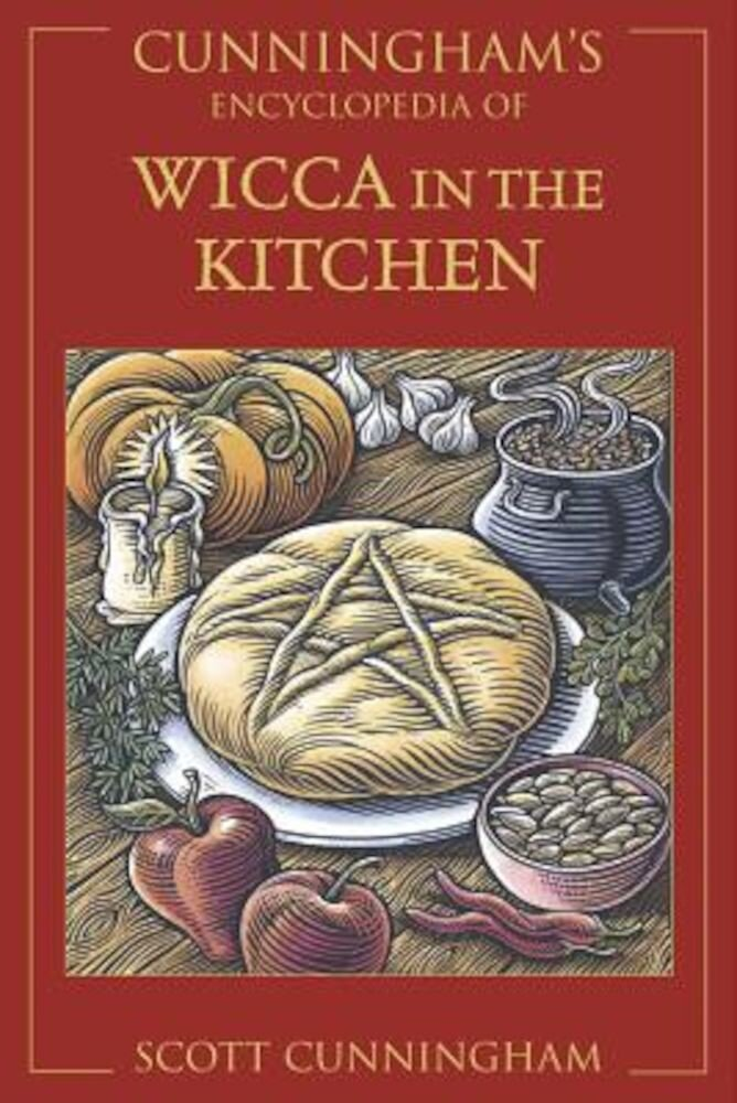 Cunningham's Encyclopedia of Wicca in the Kitchen, Paperback