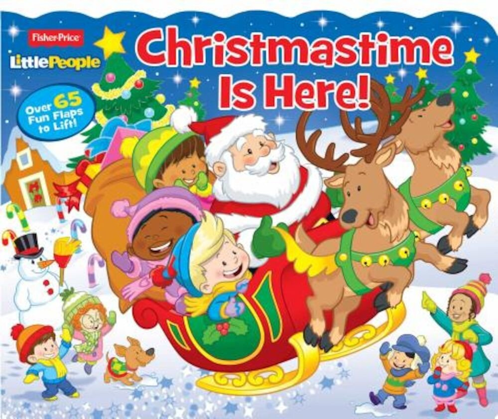 Fisher Price Little People Christmastime Is Here!, Hardcover