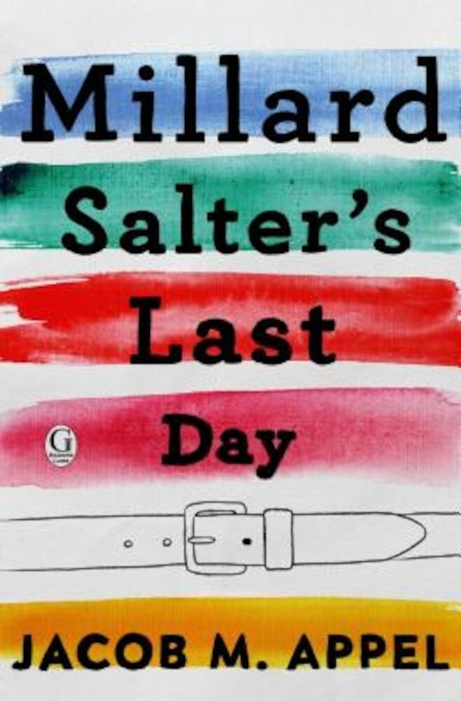 Millard Salter's Last Day, Paperback