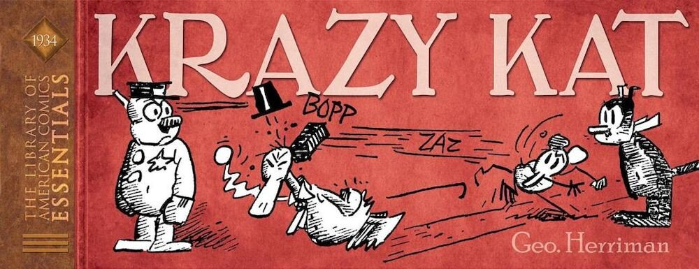 Loac Essentials Presents King Features Volume 1: Krazy Kat 1934, Hardcover