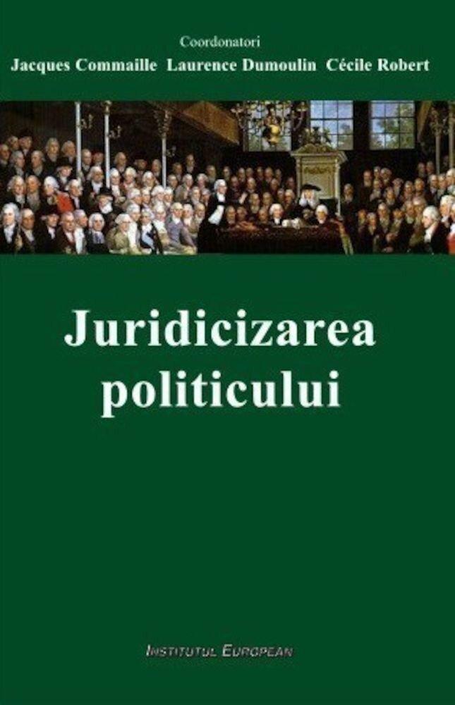 Juridicizarea politicului