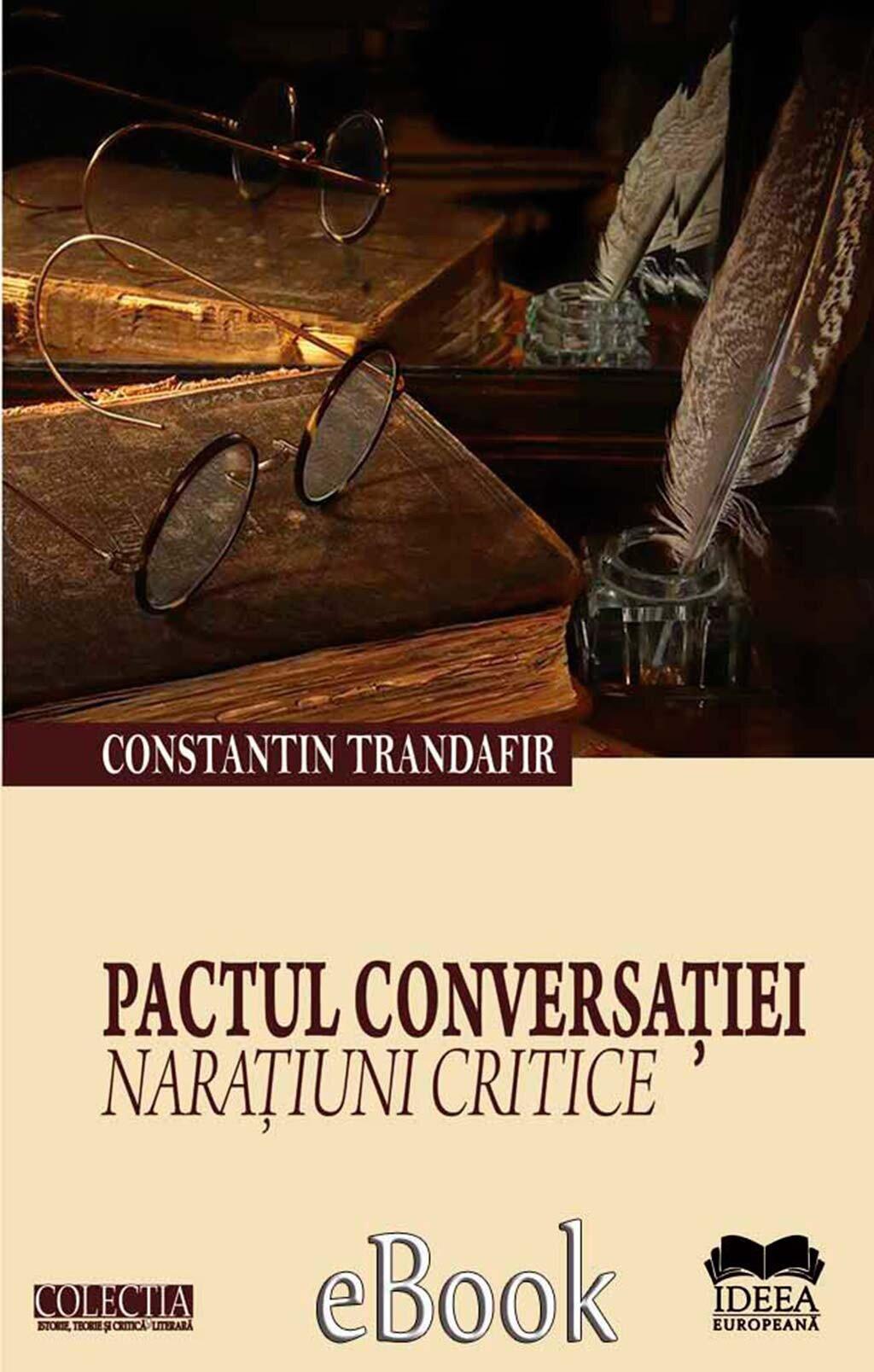 Pactul conversatiei. Naratiuni critice (eBook)