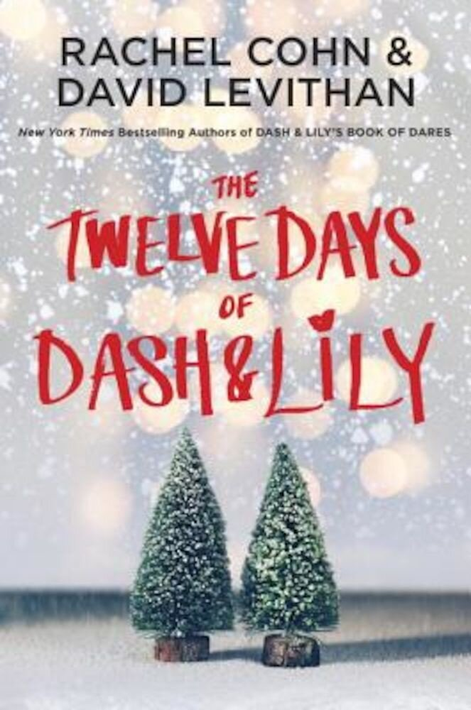 The Twelve Days of Dash & Lily, Hardcover