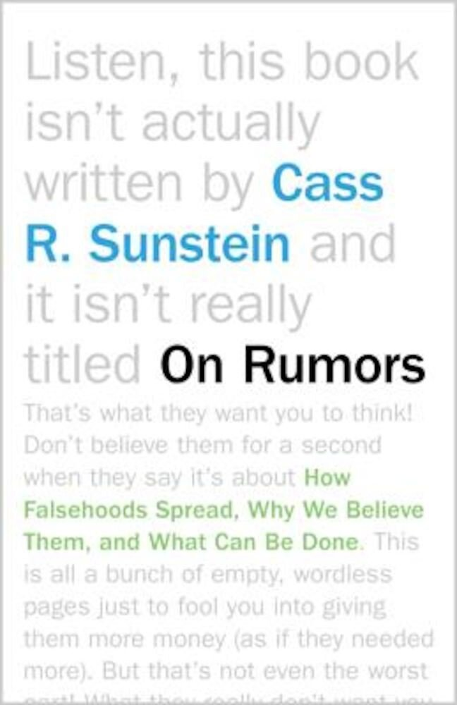 On Rumors: How Falsehoods Spread, Why We Believe Them, and What Can Be Done, Paperback