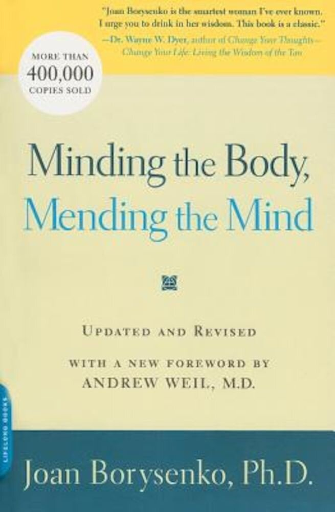 Minding the Body, Mending the Mind, Paperback